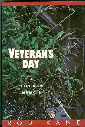 Veteran's Day: A Vietnam Memoir: Kane, Rod
