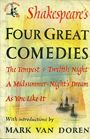 Shakespeare's Four Great Comedies: Shakespeare, William