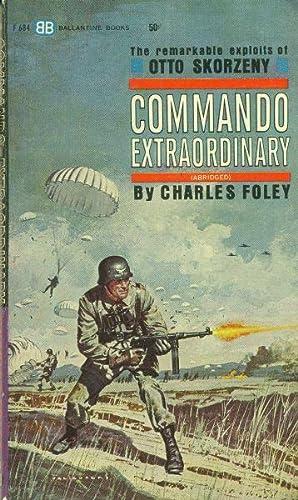 Commando Extraordinary: Foley, Charles