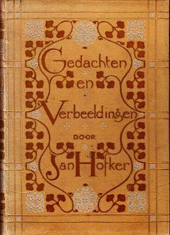 Gedachten en Verbeeldingen. Met Inleiding van L. van Deyssel. (With an original etched portrait of ...