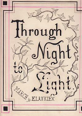 Through Night to Light. March.: LAUKIEN, Emil