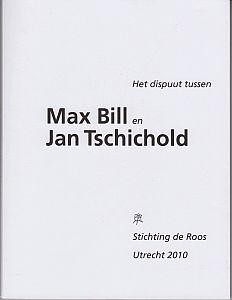 Het dispuut tussen Max Bill en Jan: BILL, Max, en