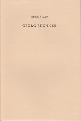 Georg Büchner. (Met een Nadien van Hugo Claus en een Aantekening van Gert Jan Hemmink).: CLAUS, Hugo