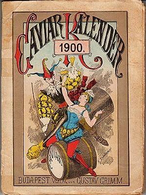 Caviar Kalender 1900. XIV. Jahrgang.: JEAN QUI RIT