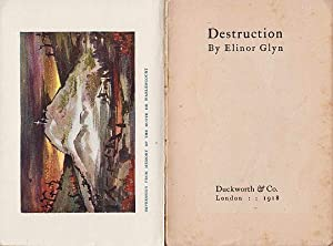 Destruction.: GLYN, Elinor