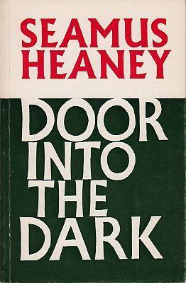 Door into the Dark.: HEANEY, Seamus