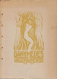 Ganymedes. Een gedicht. Met vijf (= 6): MÉRODE, Willem de