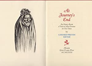 At Journey's End. An Essay about a: MEYER, Gerard Previn