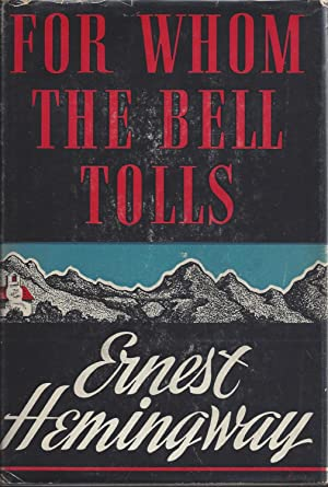 For Whom the Bell Tolls 1st U.S.: Hemingway, Ernest