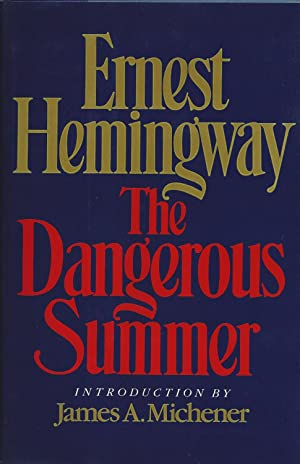 The Dangerous Summer, Ernest Hemingway