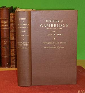 SUPPLEMENT AND INDEX TO HISTORY OF CAMBRIDGE, MASSACHUSETTS 1630-1877 WITH A GENEALOGICAL REGISTER ...