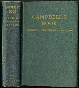 Campbell's Book: Canning, Preserving, and Pickling