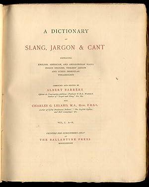 A Dictionary of Slang, Jargon & Cant Embracing English