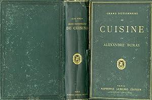 Grand Dictionnaire de Cuisine: Dumas Alexandre
