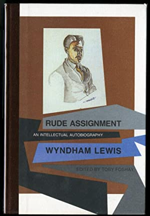Rude Assignment: An Intellectual Autobiography: Lewis Wyndham
