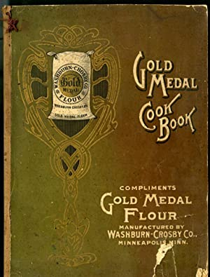 Washburn-Crosby Co.'s New Gold Medal Cook Book