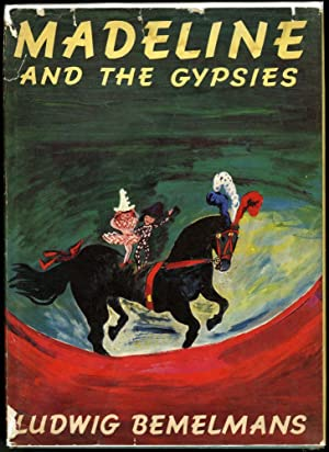 Madeline and the Gypsies: Bemelmans Ludwig