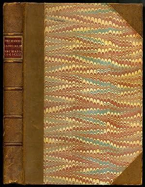 Glossarium Archaiologicum: Continens Latino-Barbara, peregrina, obsoleta, &: Spelman Henry