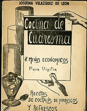 Cocina de Cuaresma: 8 Menus Economicos Para: Velázquez de León