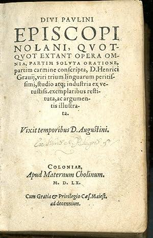 Quotquot extant opera omnia by Paulinus Nolanus: Good ...