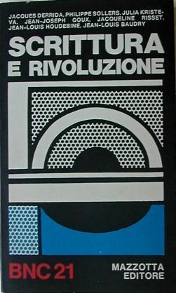 Scrittura e Rivoluzione. Nota introduttiva di Umberto: DERRIDA, Jacques -