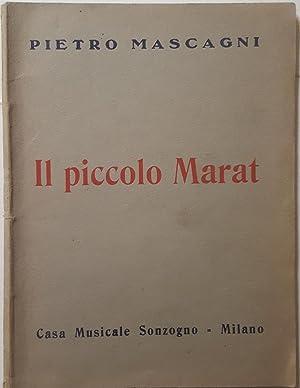 Il piccolo Marat. Libretto in 3 Atti: MASCAGNI, Pietro