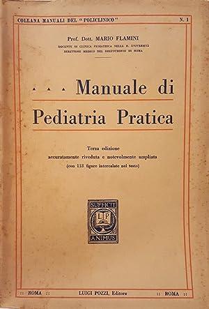 Manuale di Pediatria Pratica.: MEDICINA - PEDIATRIA)