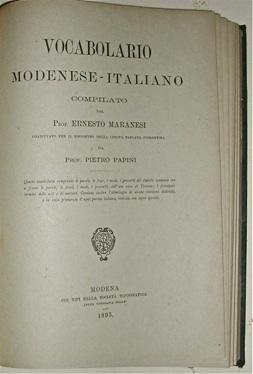 Vocabolario Modenese - Italiano compilato dal Prof.: MARANESI, Ernesto