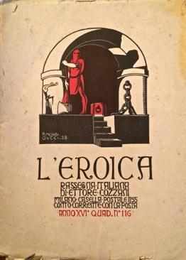 L'Eroica rassegna italiana di Ettore Cozzani.: L'EROICA