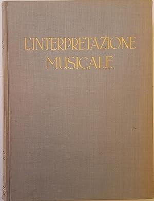 L'interpretazione musicale e gli interpreti.: DELLA CORTE, Andrea