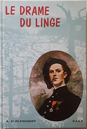 Le drame du Linge 20 juillet -: DURLEWANGER, Armand