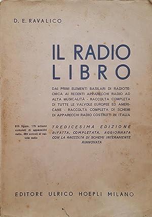Il Radio Libro. Dai primi elementi basilari: RADIO - RADIOTECNICA