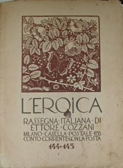 L'Eroica. Rassegna italiana di Ettore Cozzani. Milano,: L'EROICA (BENITO BOCCOLARI
