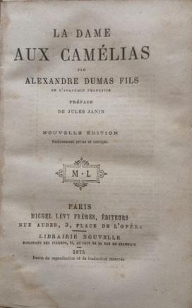 La Dame aux Camélias par Alexandre Dumas: Alexandre DUMAS fils