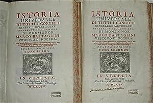 Istoria universale di tutti i Concilii generali: BATTAGLINI, Marco