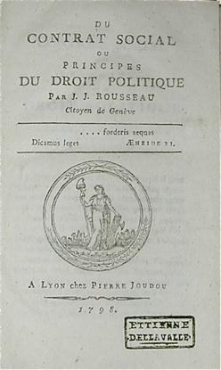Du Contrat Social ou principes du droit: ROUSSEAU, Jean Jacques