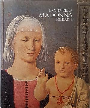 La vita della Madonna nell arte.: ARTE - PITTURA
