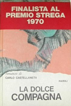 La dolce compagna.: CASTELLANETA, Carlo