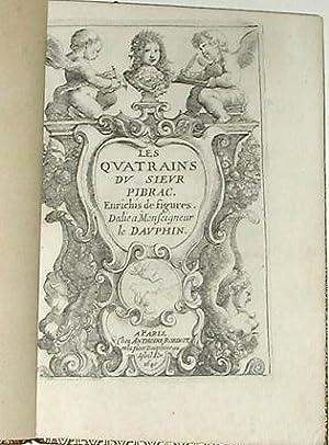 Les Quatrains des Sieurs Pybrac, Faure, et: Guy du Faur
