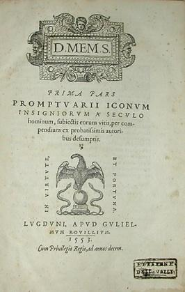 Prima Pars Promptuarii Iconum Insigniorum A Seculo: ROUILLE, Guillaume (1518-1589)