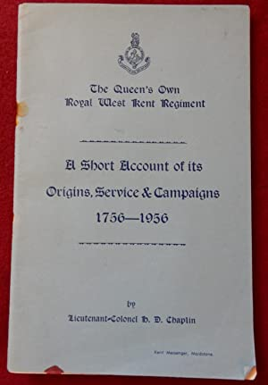 THE QUEEN'S OWN ROYAL WEST KENT REGIMENT: LIEUTENANT-COLONEL CHAPLIN