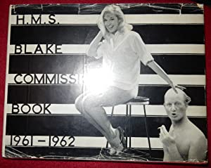 H.M.S. BLAKE COMMISSION BOOK 1961 - 1962: Edited by MARTIN