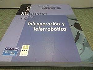 Teleoperacion y Telerrobotica: Jesus Gomez; Anibal