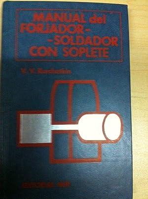 Manual del Forjador Soldador con Soplete: V. V. Kurchatkin