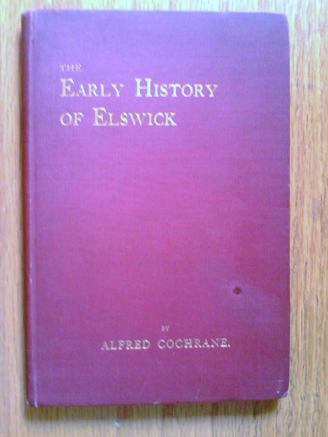 The Early History of Elswick Cochrane, Alfred