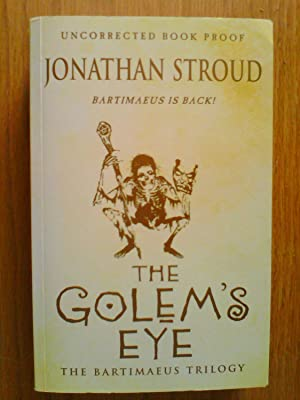 The Bartimaeus Trilogy II: The Golem's Eye - signed proof copy