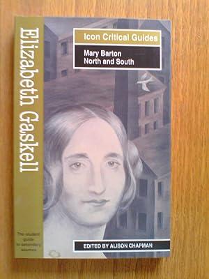 Elizabeth Gaskell : Mary Barton; North and: Chapman, Alison
