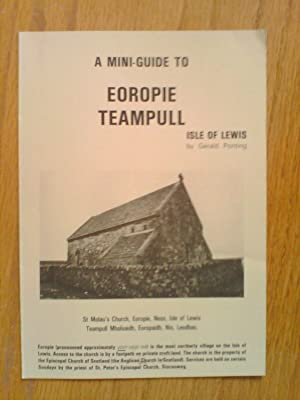 A Mini-Guide to Eoropie Teampull, Isle of Lewis