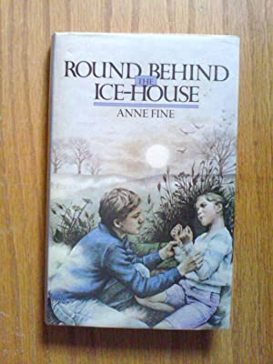 Round Behind the Ice-house - signed first: Fine, Anne