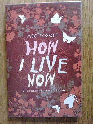 How I Live Now - signed proof: Rosoff, Meg
